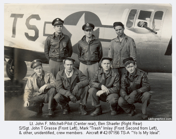 "Lt Mitchell, Crew, Aircraft #42-97156 TS-A ""Yo Is My Ideal"""